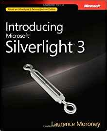 polarized light third edition books introducing microsoft 174 silverlight tm 3 laurence moroney