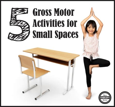 motor and gross motor activities 5 gross motor activities for small spaces your therapy