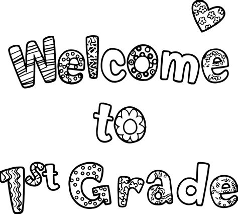 Welcome To First Grade Text Coloring Page Wecoloringpage Coloring Pages For 1st Graders