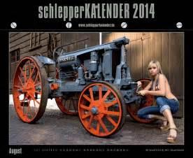 Wir Kaufen Dein Auto Köln by Werkstattkalender 2014 August Schlepperkalender