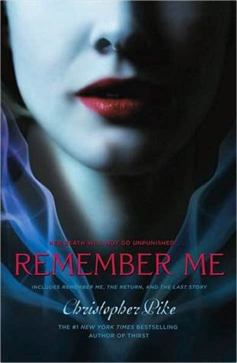 remember books remember me remember me 1 3 by christopher pike