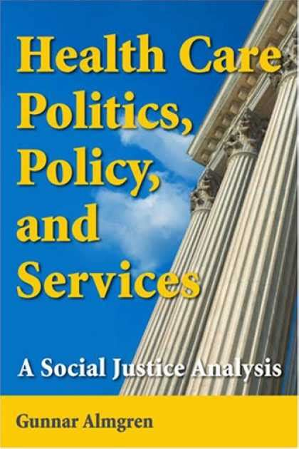 health policy and politics a s guide books books on politics covers 650 699