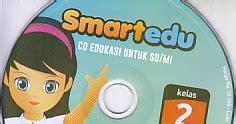 Cd Pembelajaran Smartedu Untuk Sd Kelas 5 cd pembelajaran smartedu untuk sd kelas 2 ajibayustore