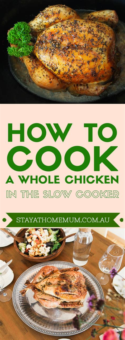 how to cook a whole chicken in the slow cooker stay at home mum