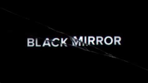 black mirror uk tv it s official netflix is picking up black mirror s third
