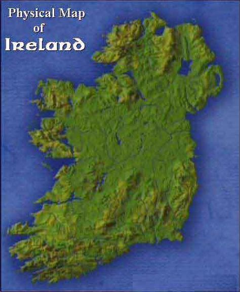 ireland physical map the p hysical map of ireland