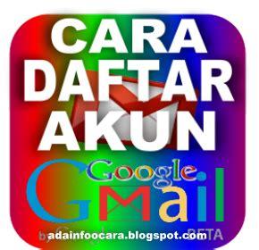 buat akun google untuk youtube cara membuat email google mail gmail akun youtube apps