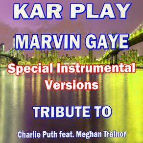 charlie puth marvin gaye mp3 marvin gaye special instrumental versions tribute to
