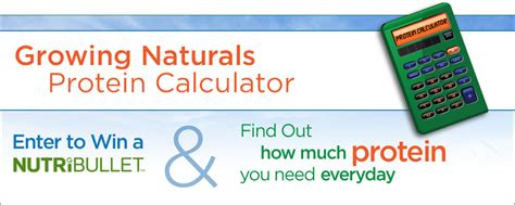 protein needs calculator growing naturals protein calculator growing naturals