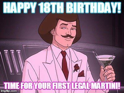 18th Birthday Memes - entering adulthood drink responsibly 18th birthday wishes