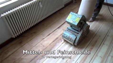 Alten Dielenboden Reinigen by Schleifanleitung Dielen Schleifen Und 246 Len