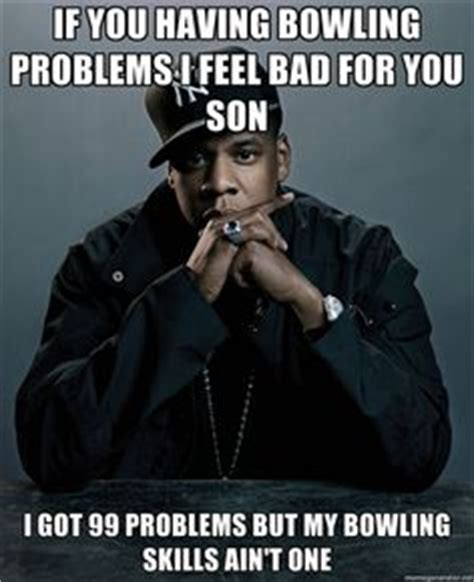 Funny Bowling Meme - 1000 images about bowing memes on pinterest bowling