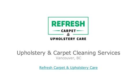upholstery care upholstery care carpet cleaning vancouver bc