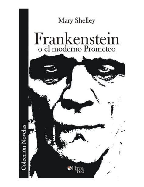 libro by mary shelley frankenstein o el moderno prometeo libro