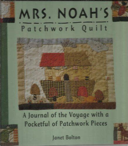 The Patchwork Quilt Book - mrs noah s patchwork quilt janet bolton 9780836242508