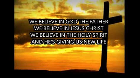 We Believe In we believe newsboys lyrics