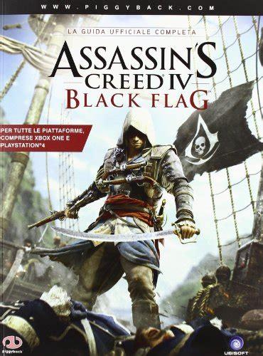libro assassin s creed black flag di o bowden lafeltrinelli libro assassin s creed iv black flag la guida ufficiale completa di piggyback