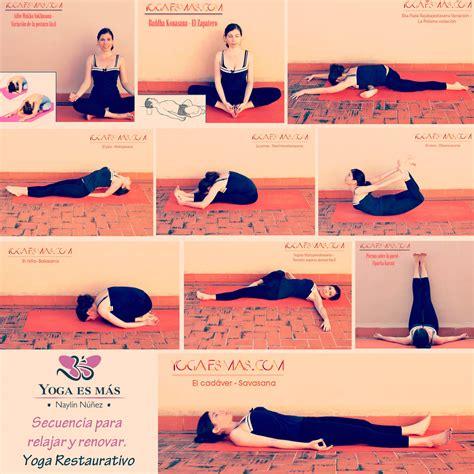 imagenes relajantes de yoga yoga restaurativo 10 posturas para relajar y renovar