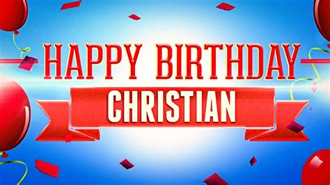 Images Of Happy Birthday Christian | happy birthday christian my blog