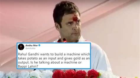 Memes On Rahul Gandhi - rahul gandhi s potato to gold formula from gujarat