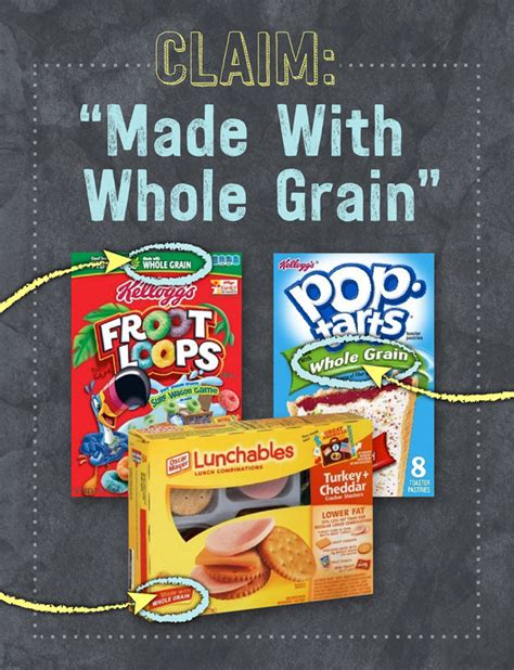 made with whole grains claim 12 ways food companies pretend your snacks are healthy