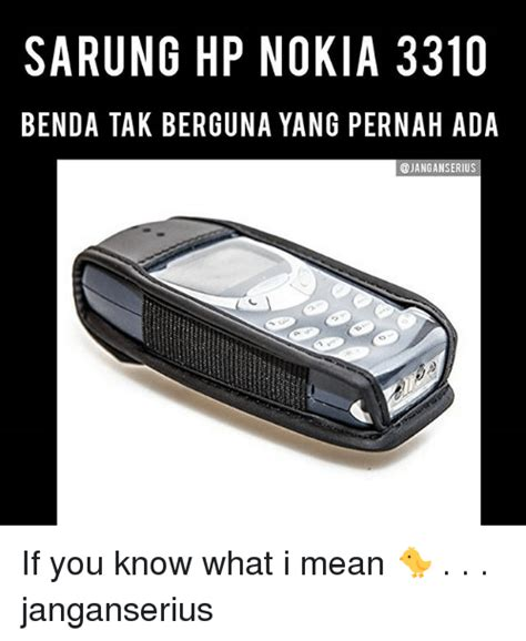 Hp Nokia Yang 100 Ribuan 25 best memes about nokia 3310 nokia 3310 memes