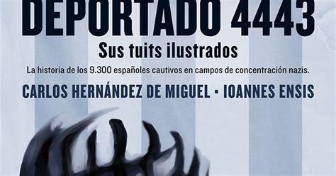 libro deportado 4443 factor 237 a del c 243 mic deportado 4443 sus tuits ilustrados