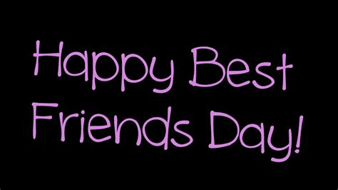 best friends day happy best friends day wishes