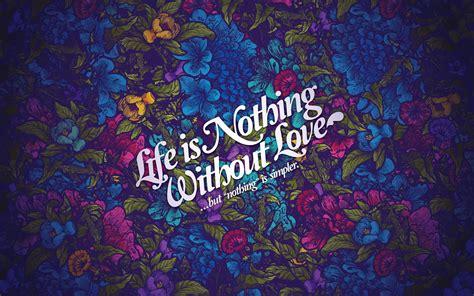 4k wallpaper of love life nothing without love 4k desktop wallpaper hd wallpapers
