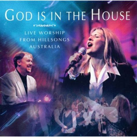 In The House Review by Hillsong Live Quot God Is In The House Quot Review