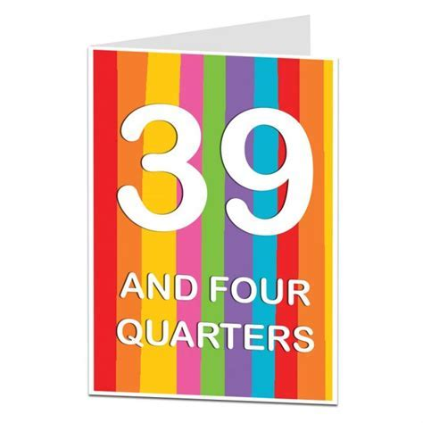 Funny 40th Birthday Card   39 And Four Quarters   LimaLima