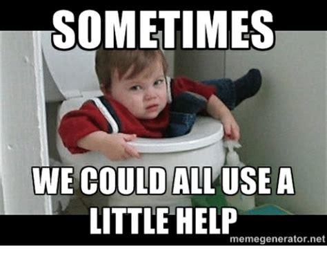 help meme sometimes we could allusea help memegeneratornet