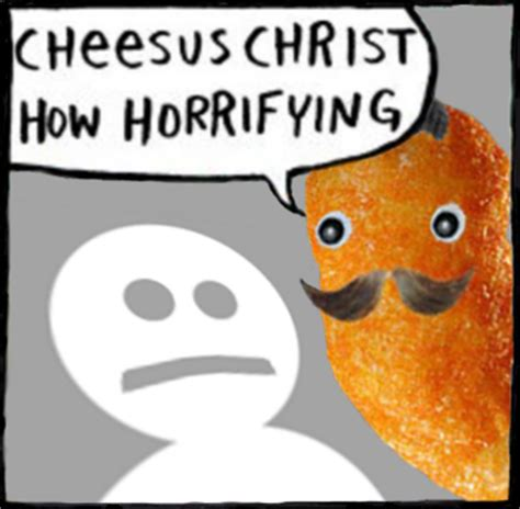 Jesus Christ How Horrifying Meme - cheesus christ how horrifying know your meme