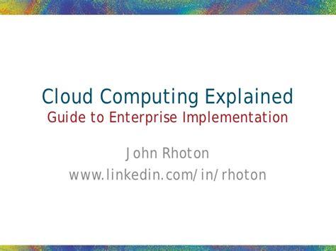 cloud computing explained guide to enterprise implementation