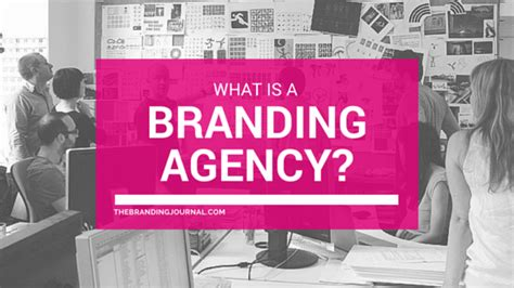 branding agency  branding journal