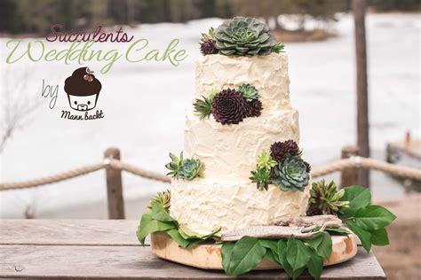 Hochzeitstorte Rustikal by Rustikale Mexican Style Hochzeitstorte Mit Succulenten