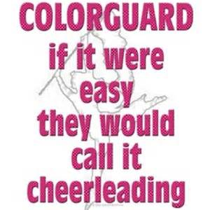 color guard quotes 25 best color guard quotes on color guard