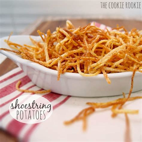 Versatile Side Home Fries by Shoestring Potatoes Shoestring Fries The Cookie Rookie