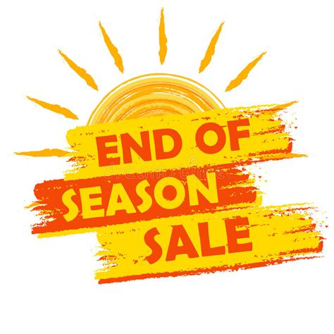 Sle Sale Season Starts by End Of Season Sale With Summer Sun Sign Yellow And Orange