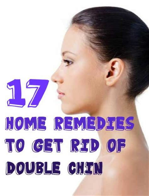 19 diy home remedies for double chin 17 solutions to lose the double chin fast a complete guide