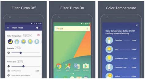 best blue light filter app 5 best night mode app for android to filter blue light 2018