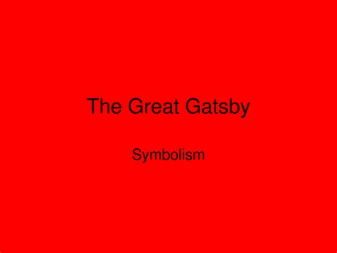 five symbols in the great gatsby great gatsby quotes about symbolism quotesgram