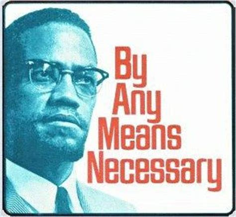 by any means necessary billionaire gambler quot by any means necessary quot malcolm x