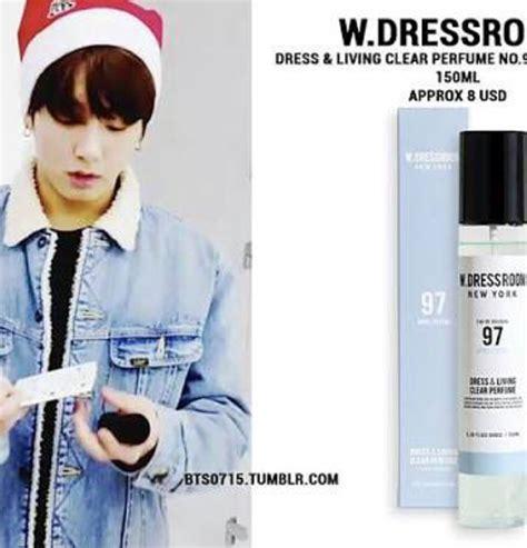 Parfum W Dressroom review parfum w dressroom no 97 wangi parfum jungkook