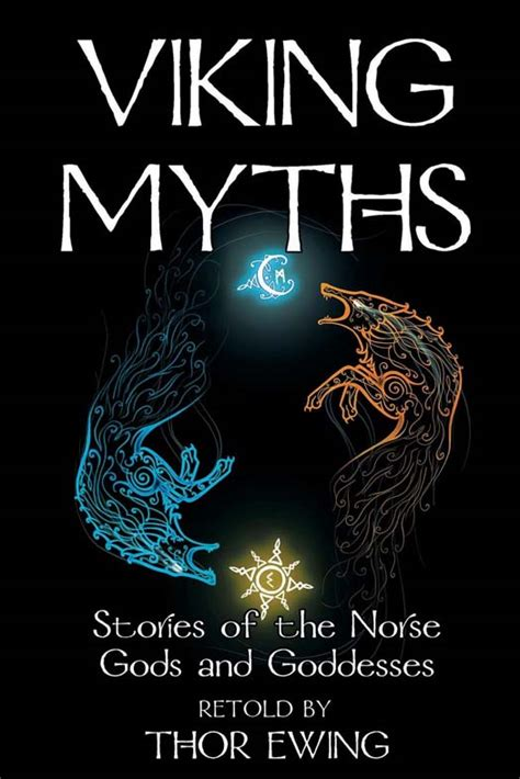 norse mythology tales of norse gods heroes beliefs rituals the viking legacy books viking myths gods and goddesses