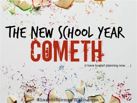 new year for schools new school year cometh classic