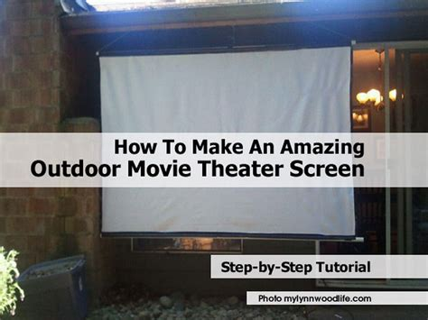 backyard theater screen how to make an amazing outdoor movie theater screen