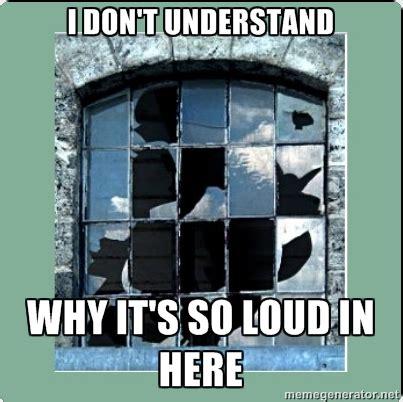 Broken Car Meme - window issues the splitwise blog