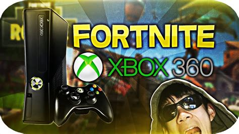 which fortnite to xbox how to get fortnite on the xbox 360 rant