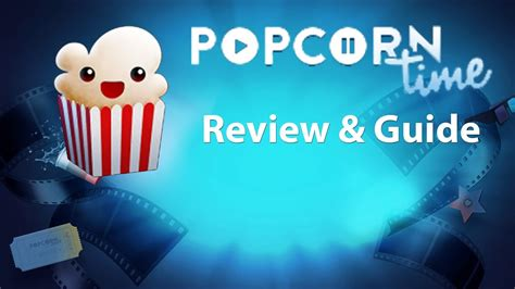 popcorn time review tutorial youtube